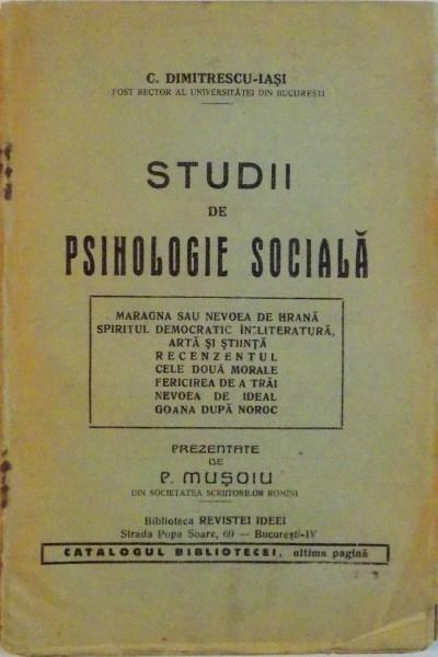 STUDII DE PSIHOLOGIE SOCIALA de P. MUSOIU foto mare