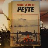 PREPARATE CULINARE DIN PESTE - Carte Retete traditionale romanesti