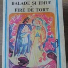 Balade Si Idile. Fire De Tort - George Cosbuc, 405532 - Carte poezie