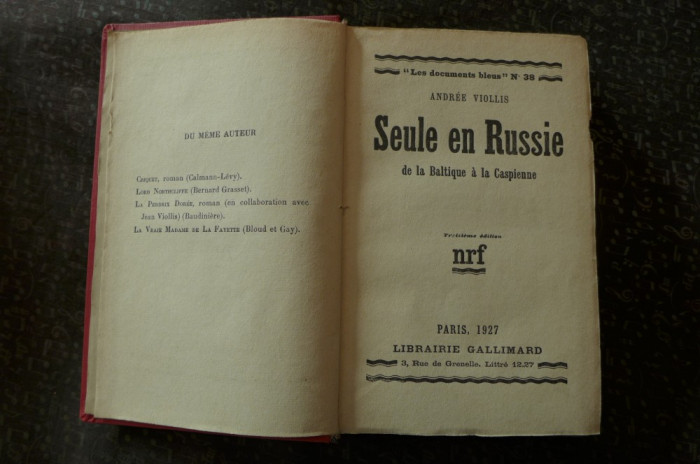 Seule en Russie  de Andree Viollis  Ed. Gallimard Paris 1927 foto mare