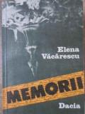 Memorii - Elena Vacarescu ,405251