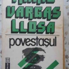 Povestasul - Mario Vargas Llosa ,405043