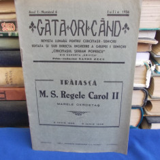 GATA ORICAND * REVISTA LUNARA PENTRU CERCETASII SENIORI - IULIE 1936