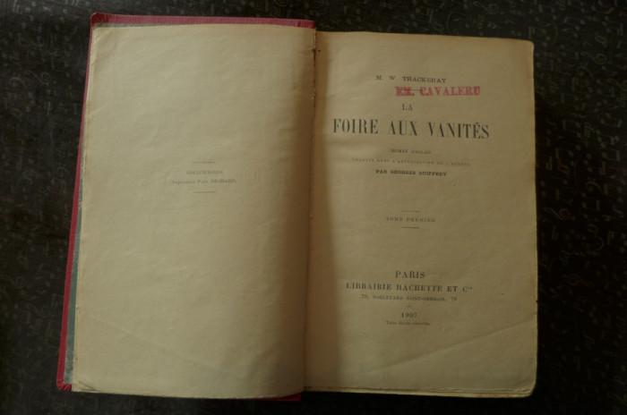 La foire aux vanites  de M.W. Thackeray  Ed. Hachette Paris 1907 foto mare