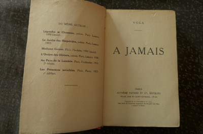 A jamais  de Vega  Ed. Artheme Fayard Paris 1924 foto