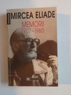 MEMORII (1907 - 1960) , ED. a - II - a REVAZUTA SI INDICE de MIRCEA HANDOCA de MIRCEA ELIADE , 1997 foto