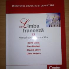 Manual Limba Franceza L2 - Clasa a XI a - Manual scolar corint, Clasa 11, Corint, Limbi straine