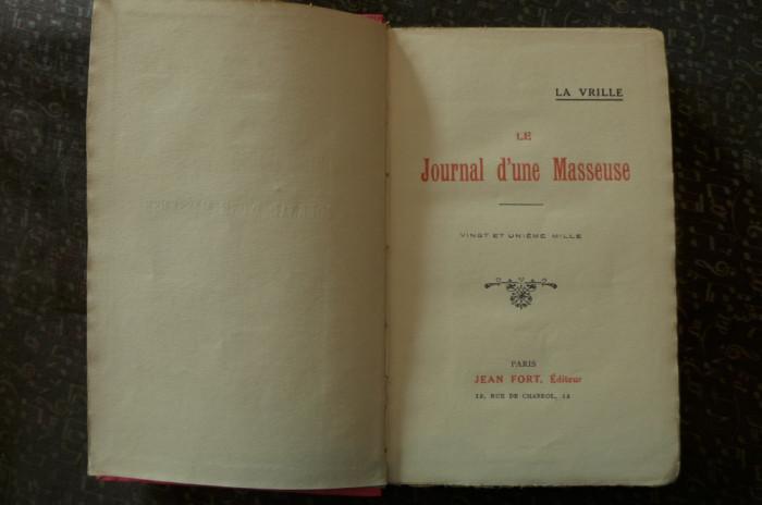Le journal d'une masseuse  de La Vrille  Ed. Jean Fort Paris 1923 foto mare