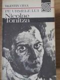 Pe Urmele Lui Nicolae Tonitza - V. Ciuca ,405325