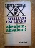 William Faulkner – Absalom, Absalom!