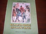DUMITRU  ALMAS  -  ROMAN  GRUE  GROZOVANUL  ( 254 pagini, cu ilustratii ) *, Dumitru Almas