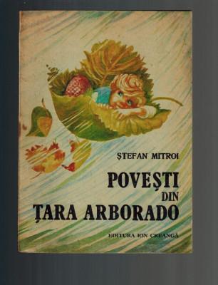 Stefan Mitroi - Povesti din tara Arborado, ilustratii Octavia Taralunga foto