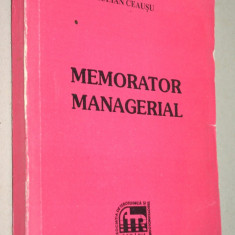 Memorator managerial - Iulian Ceausu - Carte Management
