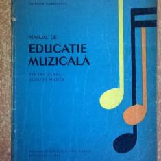 I. Vintila, V. Gabrielescu - Manual de educatie muzicala pentru clasa I scoli de muzica {1969} - Carti Zootehnie
