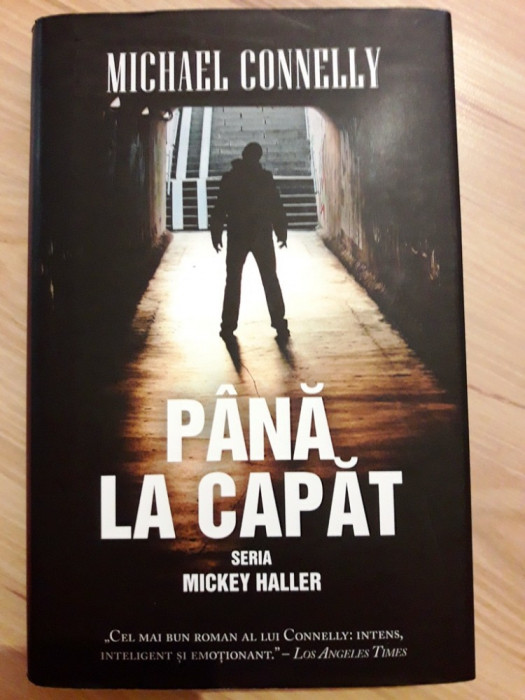 Michael Connelly - Pana la capat foto mare