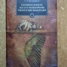 Vasile Voiculescu – Ultimele sonete inchipute ale lui Shakespeare {Jurnalul} - Roman