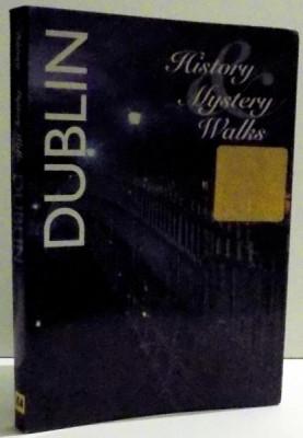 DUBLIN - HISTORY, MISTERY, WALKS by ZOE ROSS , 2009 foto