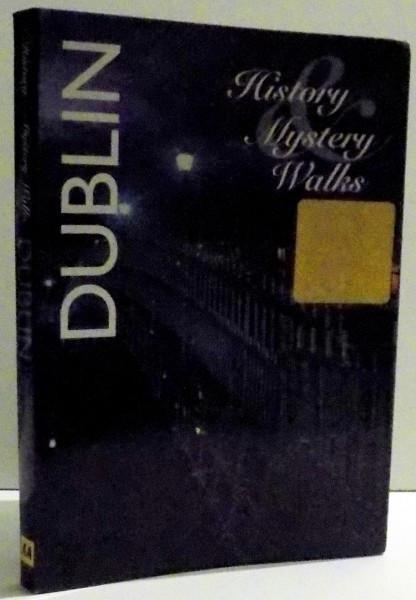 DUBLIN - HISTORY, MISTERY, WALKS by ZOE ROSS , 2009 foto mare