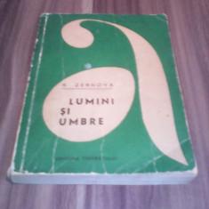 LUMINI SI UMBRE-R.ZERNOVA COLECTIA AVENTURA 1969 - Carte de aventura