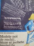 Modele noi de rochii bluze si jachete impletite -Maria Nica Dragoescu