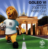 Goleo Vi - 2006 Fifa World Cup Hits ( 1 CD )