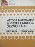 Metode matematice in problematica dezvoltarii -Mircea Malita , Solomon Marcus