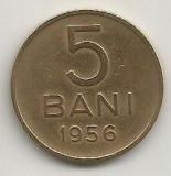 ROMANIA  RPR   5  BANI  1956  [7]  VF+  ,    livrare in cartonas, Cupru-Nichel