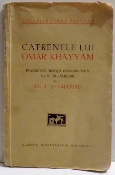 CATRENELE LUI OMAR KHAYYAM- AL.T. STAMATIAD, BUC. 1932 foto mare