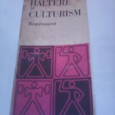 HALTERE SI CULTURISM REGULAMENT