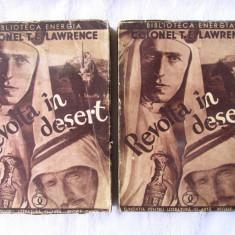 "Carte veche: ""REVOLTA IN DESERT"", Vol 1+2,  T. E. Lawrence, 1934. Cu o harta, Alta editura"