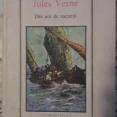 Doi Ani De Vacanta - Jules Verne, 405589 - Carte Basme