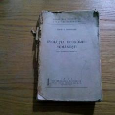 EVOLUTIA ECONOMIEI ROMANESTI - Virgil N. Madgearu - 1940, 403 p.