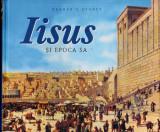 Iisus și epoca Sa