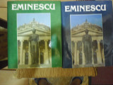 Eminescu-Un veac de nemurire-2 volume-Ed.Minerva 1990