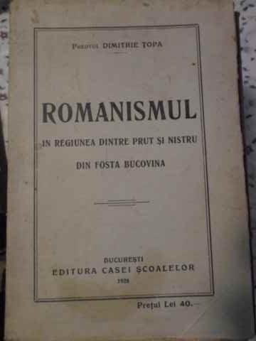 Romanismul In Regiunea Dintre Prut Si Nistru Din Fosta Bucovi - Dimitrie Topa ,405602 foto mare