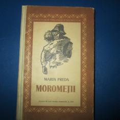 MOROMETII-MARIN PREDA, VOL.1