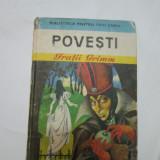 Povesti - Fratii Grimm, Alta editura