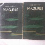 (C350) MIRCEA CONSTANT - PRAGURILE (2 VOL.) - Roman