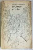 VERONICA PORUMBACU-DRUMURI SI ZILE'69/copertaMARCELA CORDESCU/dedicatie-autograf