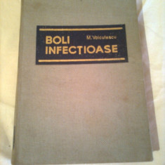 BOLI INFECTIOASE ~ M. VOICULESCU - Carte Boli infectioase