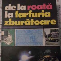 De La Roata La Farfuria Zburatoare - P. Teodoru, 405610