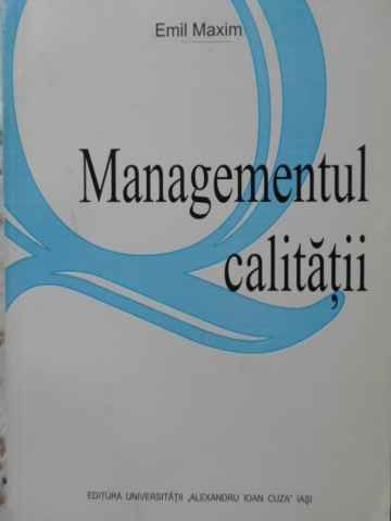 Managementul Calitatii - Emil Maxim ,405686 foto mare