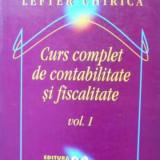 Curs Complet De Contabilitate Si Fiscalitate Vol.1 - Lefter Chirica, 405672 - Carte Marketing