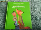 Zootropolis, Disney. Biblioteca ilustrata, editie de colectie. Ed. Litera Mica