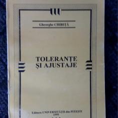 Tolerante Si Ajustaje -  Gheorghe Chirita
