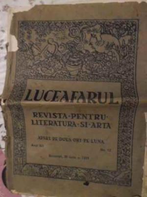 Luceafarul Revista Pentru Literatura Si Arta Anul Xiv, No.12 - Colectiv ,405623 foto