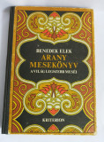 (T) Arany Mesekönyv - Benedek Elek, 1973, carte pt copii, limba maghiara