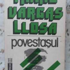 Povestasul - Mario Vargas Llosa ,405799