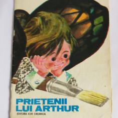 (T) Prietenii lui Arthur - Rodica Braga, 1986, carte pentru copii, anii 80 - Carte de povesti