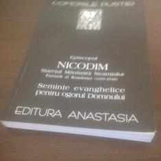 PATRIARHUL NICODIM, SEMINTE EVANGHELICE PT OGORUL DOMNULUI. COMORILE PUSTIEI- 46